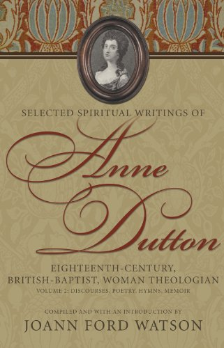 Selected Spiritual Writitings of Anne Dutton