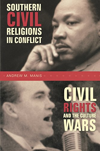 9780865547964: Southern Civil Religions in Conflict: Civil Rights and Culture Wars
