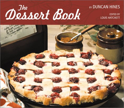 9780865548107: The Dessert Book by Duncan Hines