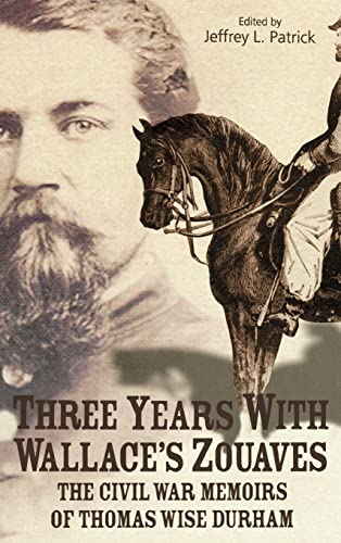 9780865548220: THREE YEARS WITH WALLACE'S ZOUAVES