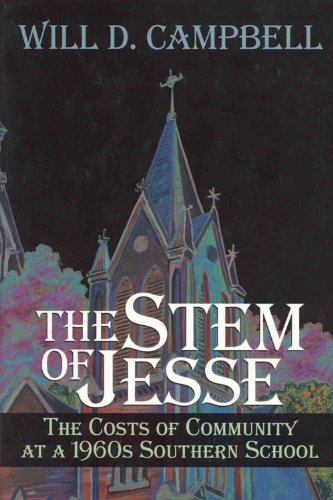 9780865548565: The Stem of Jesse: The Costs of Community at a 1960s Southern School