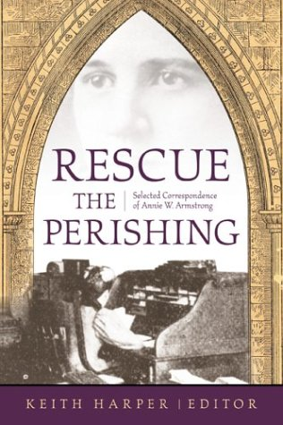9780865548701: RESCUE THE PERISHING: A. ARMSTRONG