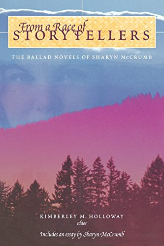 From a Race of Storytellers: Essays on the Ballad Novels of Sharyn McCrumb