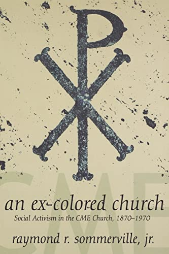 9780865549036: An Ex-Colored Church: Cme Church (Voices of the African Diaspora)