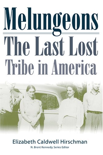 9780865549203: Melungeons: The Last Lost Tribe in America