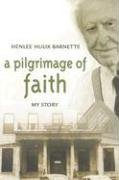9780865549425: A Pilgrimage Of Faith: My Story (Baptists: History, Literature, Theology, Hymns)