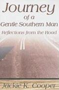 9780865549746: Journey of a Gentle Southern Man: Reflections from the Road