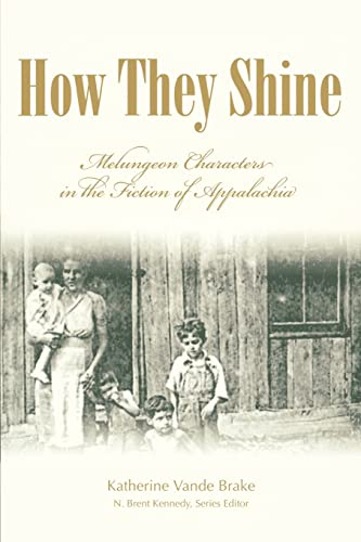 9780865549838: HOW THEY SHINE: MELUNGEON (Melungeons: History, Culture, Ethnicity, & Literature (Paperback))