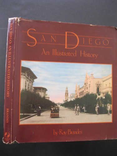 San Diego, an illustrated history: Brandes, Ray