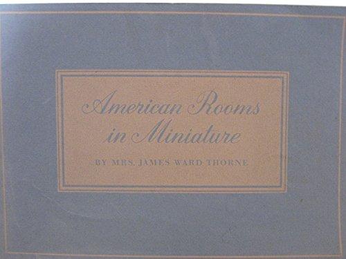 9780865590014: American Rooms in Miniature