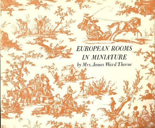 European Rooms in Miniature