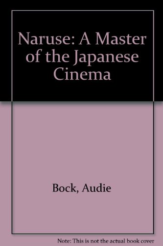 9780865590670: Mikio Naruse: A master of the Japanese cinema : a retrospective