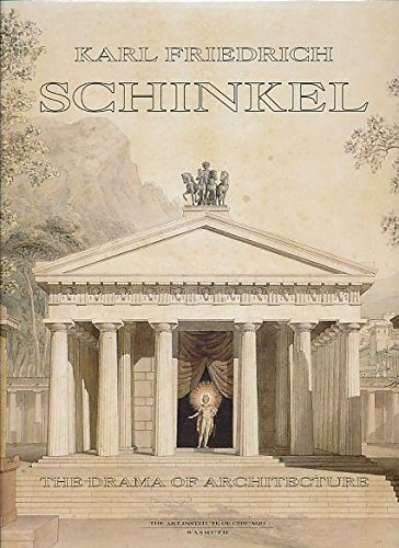 9780865591059: Karl Friedrich Schinkel, 1781-1841: The Drama of Architecture