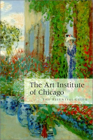 9780865591202: The Art Institute of Chicago: The Essential Guide