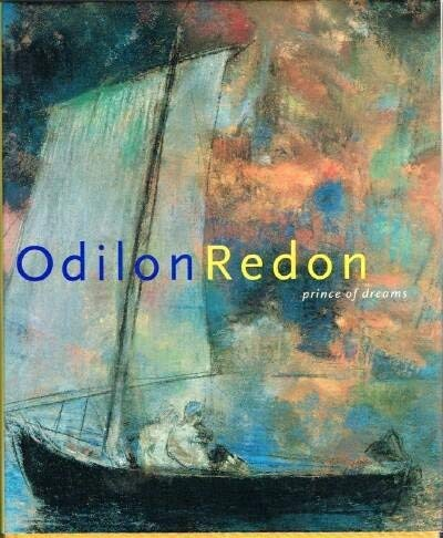 9780865591257: Odilon Redon: Prince of Dreams, 1840-1916