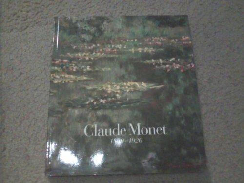 9780865591349: Claude Monet: 1840-1926