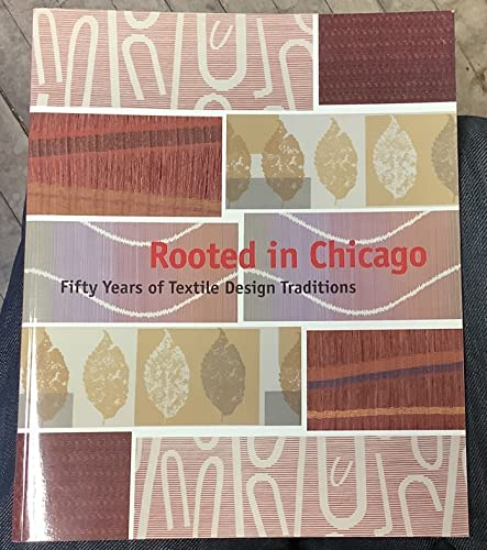 Art Institute of Chicago Museum Studies: Rooted in Chicago: Fifty Years of Textile Design ...