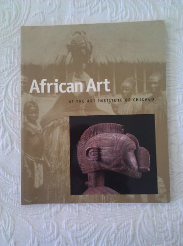9780865591493: African Art at the Art Institute of Chicago (Art Institute of Chicago Museum Studies Vol. 23)