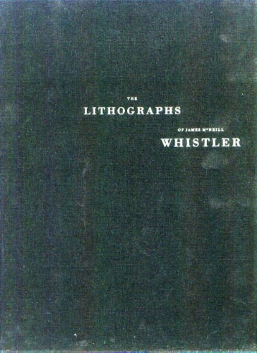 The Lithographs of James McNeill Whistler: A Catalogue Raisonne (0865591504) by Martha Tedeschi; Kevin Sharp; Nicholas Smale; Harriet K. Stratis; Nesta R. Spink