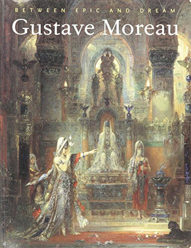 9780865591684: Gustav Moreau: Between Epic and Dream