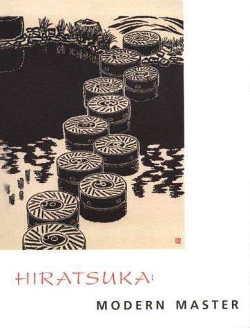 Hiratsuka: Modern Master, From the Van Zelst: Essays by Helen