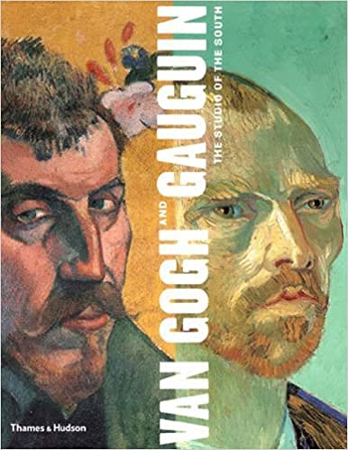 9780865591943: Van Gogh and Gauguin: The Studio of the South