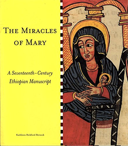 9780865592001: The miracles of Mary: A seventeenth-century Ethiopian manuscript