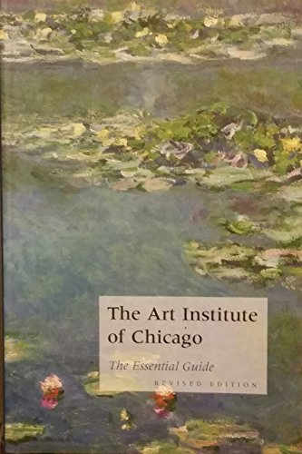 9780865592063: The Art Institute of Chicago: The Essential Guide