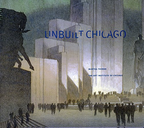 9780865592117: Unbuilt Chicago