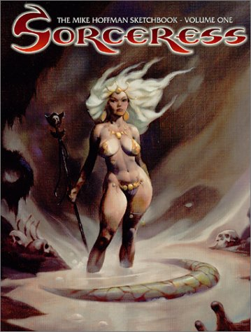 9780865620162: Sorceress: The Mike Hoffman Sketchbook (Volume 1)