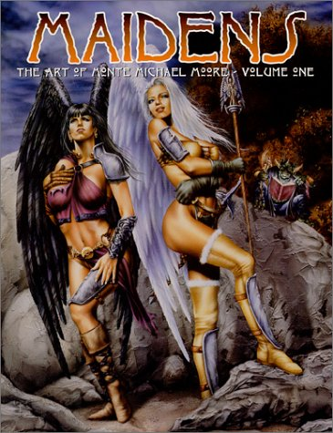 9780865620223: Maidens: The Art of Monte Michael Moore - Volume One (v. 1)