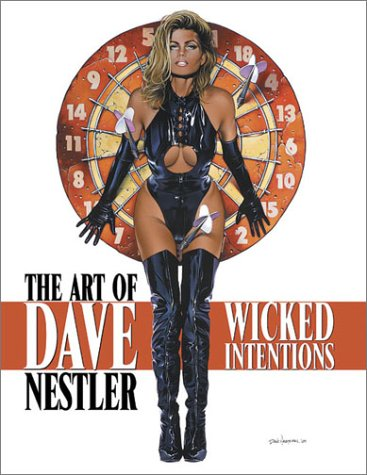 9780865620650: The Art of Dave Nestler: Wicked Intentions