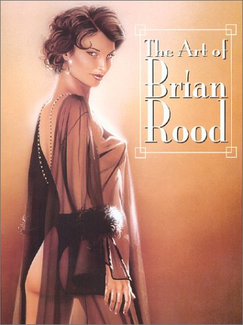 9780865620667: The Art of Brian Rood