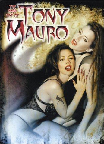 9780865620766: The Dark Art of Tony Mauro