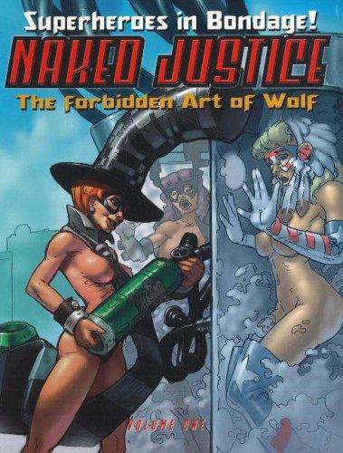 9780865620797: Naked Justice Volume 1