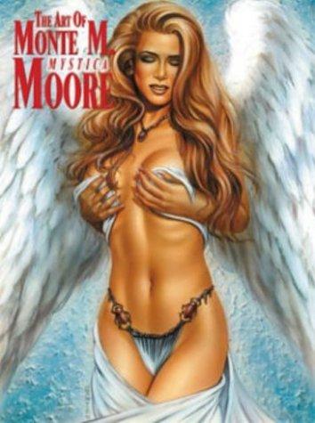 9780865620858: The Art of Monte M. Moore: Mystica