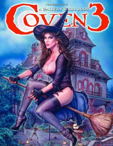 9780865620995: Coven 3: A Gallery Girls Collection