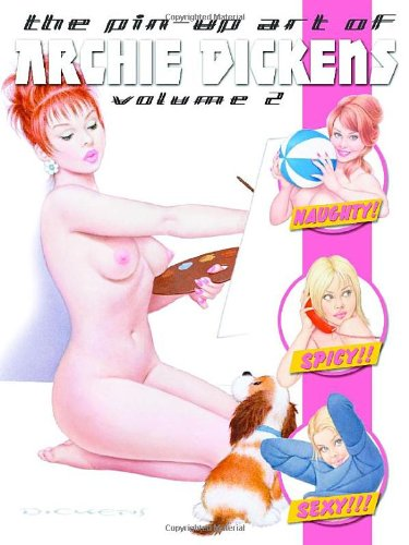 9780865621015: Pin-Up Art of Archie Dickens Vol 2
