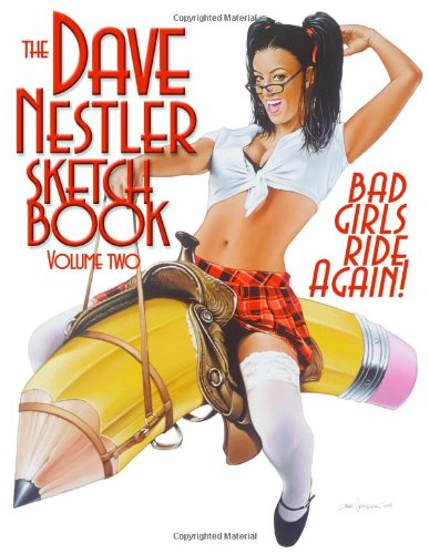 The Dave Nestler Sketchbook Volume 2: Dave Nestler