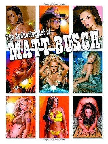 9780865621442: Pucker: The Seductive Art of Matt Busch