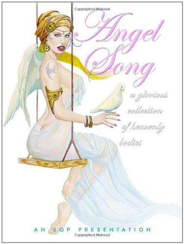 Angel Song: A Glorious Collection of Heavenly Bodies: Vol 1 (ISBN: 0865621462 / 0-86562-146-2)
