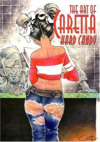 9780865621527: The Art of Caretta: Hard Candy