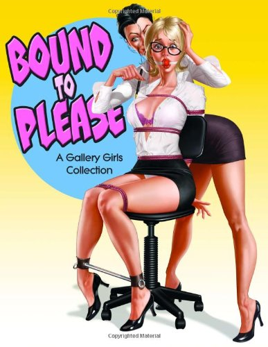 9780865621725: Bound to Please - A Gallery Girl Book (Gallery Girls Collection)