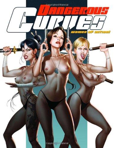 9780865621763: Dangerous Curves - Women of Action!