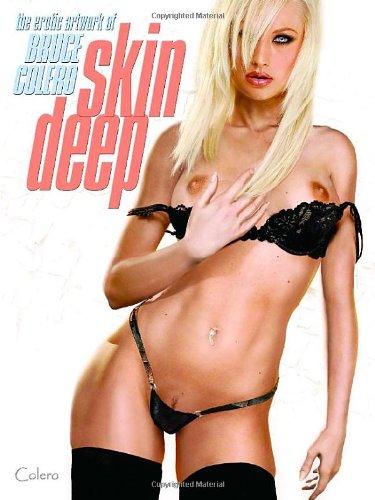 9780865621794: Skin Deep - The Erotic Artwork of Bruce Colero