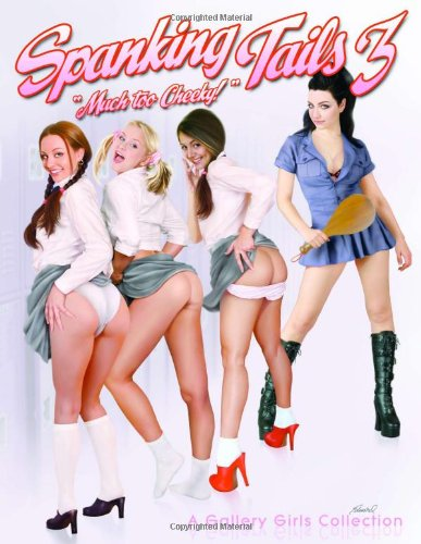9780865621855: Spanking Tails 3: A Gallery Girls Collection: