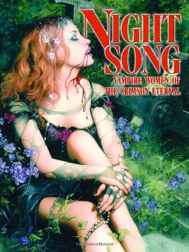 9780865621961: Night Song: Vampire Women of the Crimson Eternal