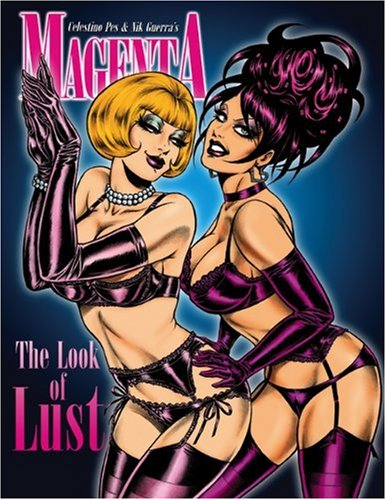 Magenta: No. 3: The Look of Lust: Celestino Pes, Bob