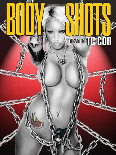 9780865622227: Body Shots: The Art of T.C. Cor