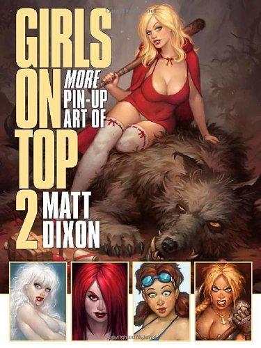 9780865622258: Girls on Top 2: More Pin-Up Art of Matt Dixon